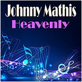 Heavenly de Johnny Mathis