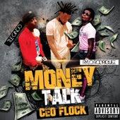 Money Talk by Ceo Flock