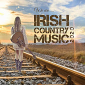 We Are Irish Country Music 2020 de Various Artists