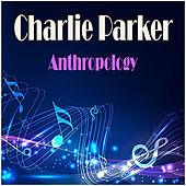 Anthropology by Charlie Parker