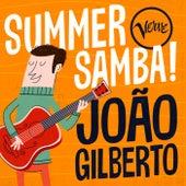 Summer Samba! - João Gilberto by João Gilberto