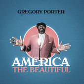America The Beautiful von Gregory Porter