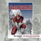 THE REVENGE OF SHINOBI by MC Shinobi