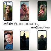 Without Me de Lost Skies