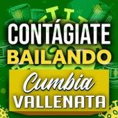 Contágiate Bailando Cumbia Vallenata de Various Artists