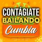 Contágiate Bailando Cumbia de Various Artists