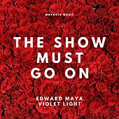The Show Must Go on (Original Soundtrack from the