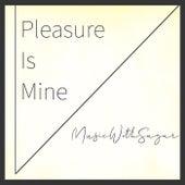 Pleasure Is Mine de MusicWithSagar