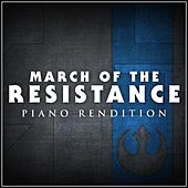March of the Resistance (From