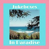 Jukeboxes In Paradise de Andrew Ma