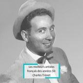 Les meilleurs artistes français des années 50: Charles Trenet de Charles Trenet