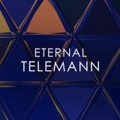 Eternal Telemann by Georg Philipp Telemann