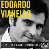 Guarda come dondolo de Edoardo Vianello