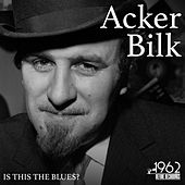 Is This the Blues? by Acker Bilk