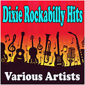 Dixie Rockabilly Hits de Various Artists