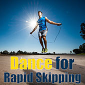 Dance for Rapid Skipping by Various Artists