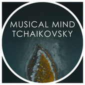 Musical Mind Tchaikovsky by ソフィア交響楽団
