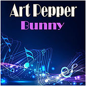Bunny de Art Pepper