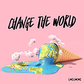 Change The World by Los Locos