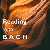 Reading with Bach by Johann Sebastian Bach