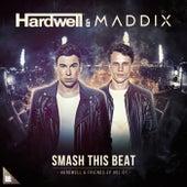 Smash This Beat von Hardwell
