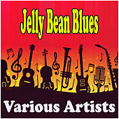 Jelly Bean Blues by Various Artists
