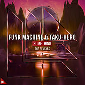Something (The Remixes) de Funk Machine