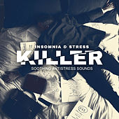 Insomnia & Stress Killer (Soothing Antistress Sounds) by Headache Relief Unit