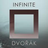 Infinite Dvorak von Antonín Dvořák