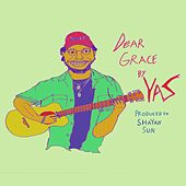 Dear Grace, by Yaz