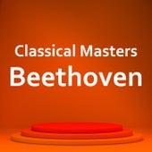 Classical Masters: Beethoven de Yehudi Menuhin