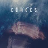 Echoes by Alice Strange