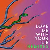 Love Me With Your Lie (Glockenbach Remix) de Kiesza