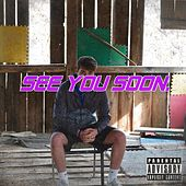 See You Soon by Markos