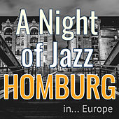 A Night of Jazz in Europe: Homburg de Various Artists