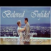 Beloved Infidel by Greg Brown