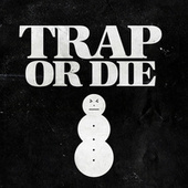 Trap or Die de Jeezy