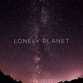 Lonely Planet by The Dead Side