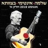 שלמה אינטימי בצוותא 2019 חלק א (Live) by Shlomo Artzi