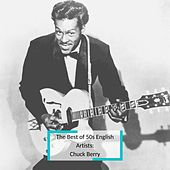 The Best of 50s English Artists: Chuck Berry by Chuck Berry