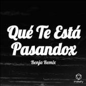 Qué Te Está Pasandox de Benja Remix