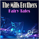Fairy Tales de The Mills Brothers