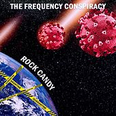Rock Candy by The Frequency Conspiracy