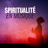 Spiritualité en musique de Various Artists