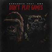 Don't Play Games de Casanova