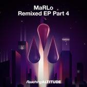 Remixed EP Part 4 de Marlo