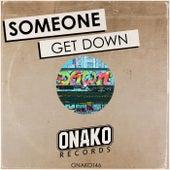 Get Down di Someone