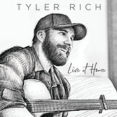 Live At Home by Tyler Rich