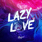 Lazy Love by Sheppard