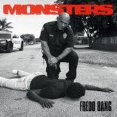 Monsters von Fredo Bang
